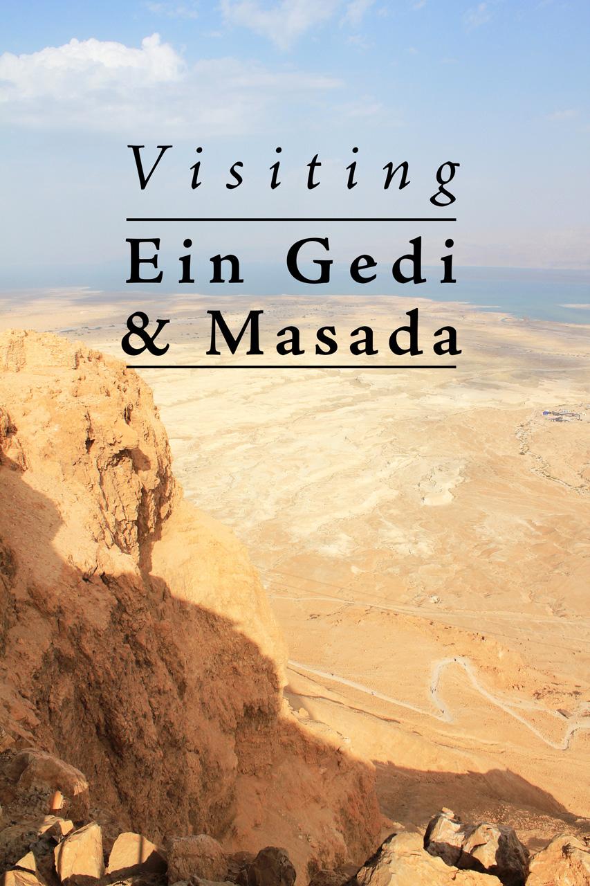 Israel: Visiting Ein Gedi and Masada