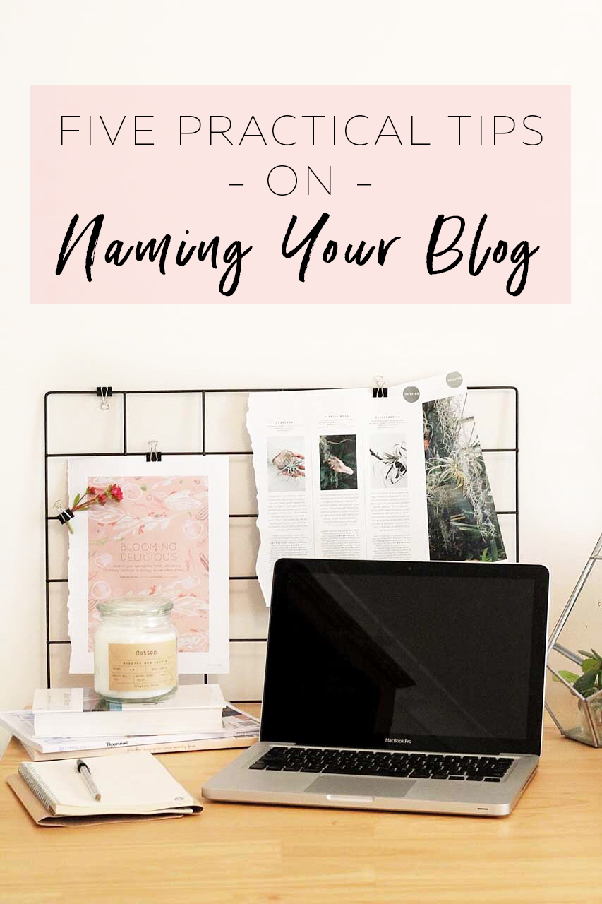 Five Practical tips on naming your blog