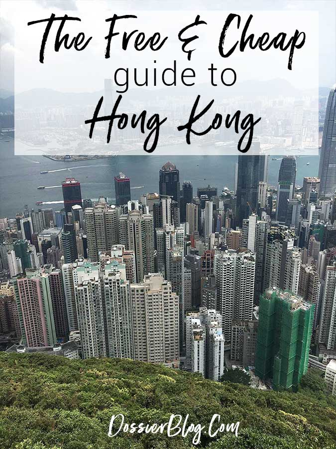 The Free and Cheap Guide to Hong Kong - Dossier Blog