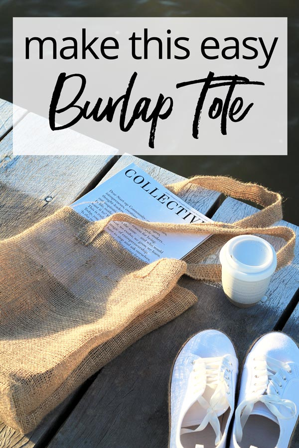 DIY burlap tote perfect for beach days, days off and markets! | Dossier Blog