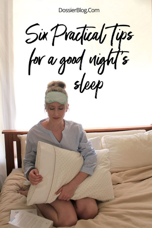 Six practical tips for a good night's sleep - start tonight! | Dossier Blog